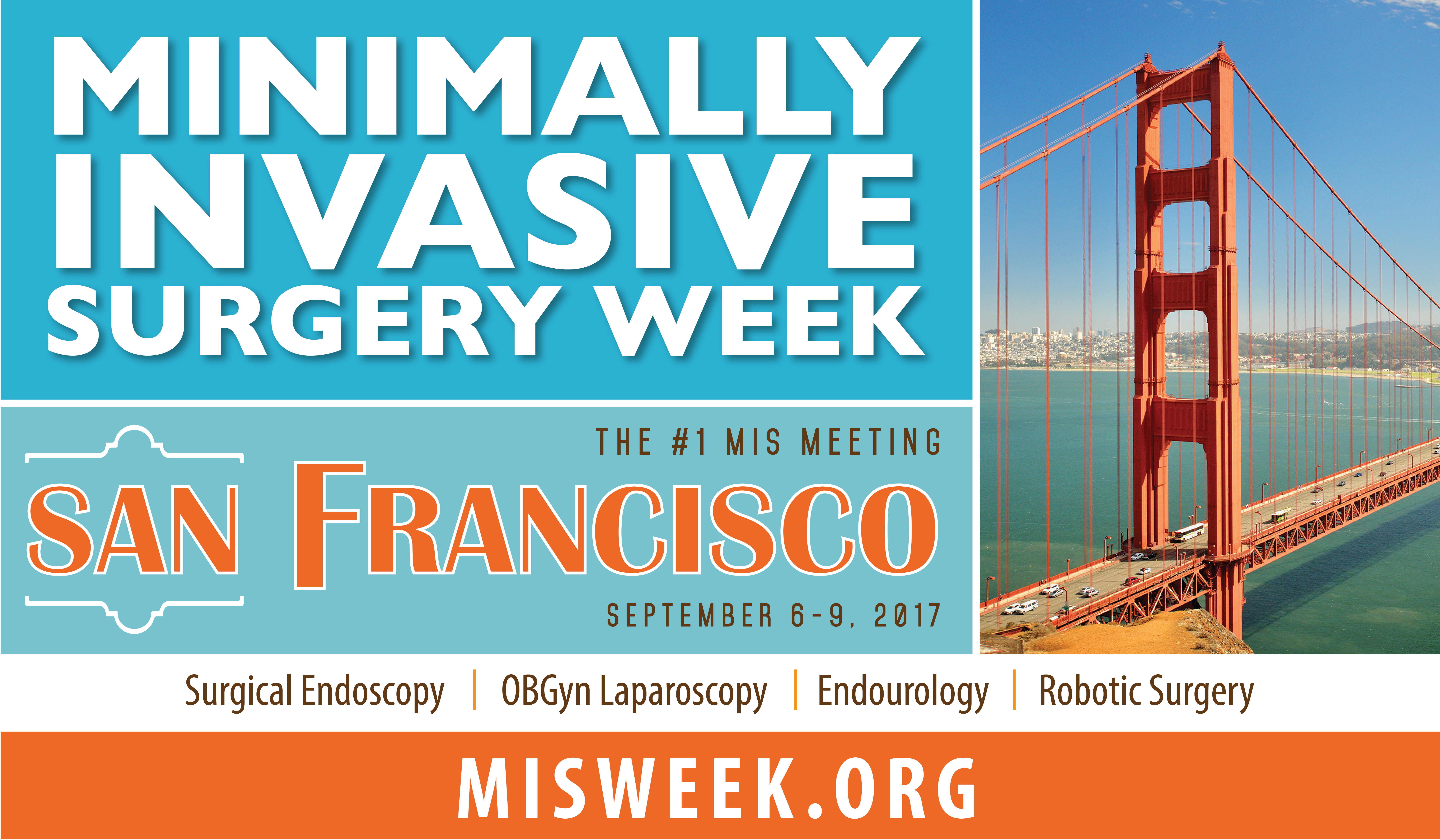 ... and proceedings including educational materials and podcasts of the MISWeek, The#1 MIS Meeting, Minimally Invasive Surgery Week and SLS Annual Meeting.